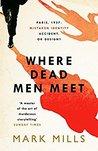 Where Dead Men Meet