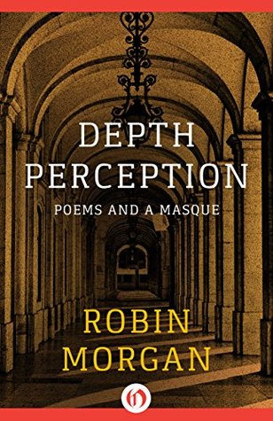 Depth Perception: Poems and a Masque