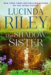 The Shadow Sister (The Seven Sisters #3) Book Pdf