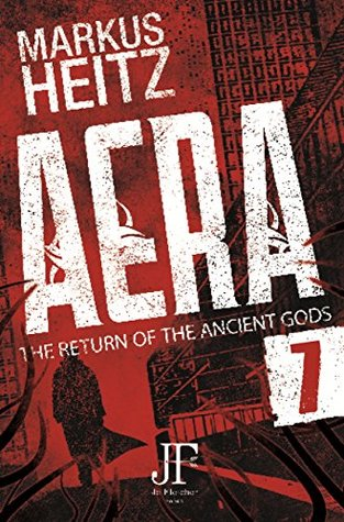 Aera Book 7: The Return of the Ancient Gods