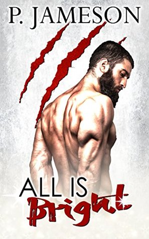 All Is Bright (Firecats Book, #0.5)