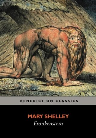 Frankenstein; or, The Modern Prometheus: (Shelley's final revision, 1831)