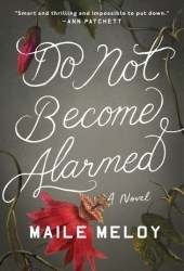 Do Not Become Alarmed Book Pdf