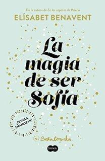 La magia de ser Sofía (Sofía, #1)