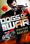 Dogs of War (Joe Ledger #9)