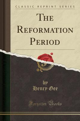 The Reformation Period