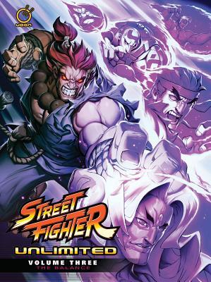 Street Fighter Unlimited, Volume Three: The Balance (Street Fighter Unlimited, #3)