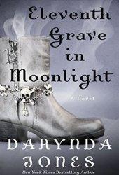 Eleventh Grave in Moonlight (Charley Davidson, #11)
