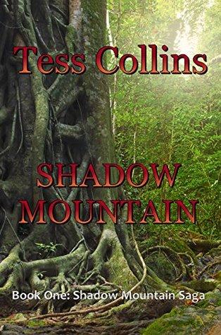 SHADOW MOUNTAIN (Book One: Shadow Mountain Saga 1)