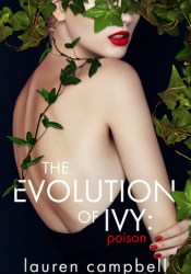 The Evolution of Ivy: Poison (The Evolution of Ivy, #1) Pdf Book