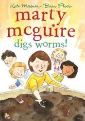 Marty McGuire Digs Worms!  (Marty McGuire #2) Pdf Book