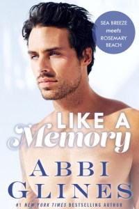 Spin-off Saturdays: Sea Breeze Meets Rosemary Beach by Abbi Glines