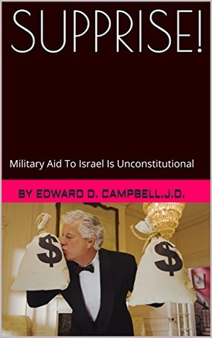 SUPPRISE!: Military Aid To Israel Is Unconstitutional