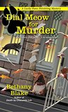 Dial Meow for Murder (Lucky Paws Petsitting Mystery #2)