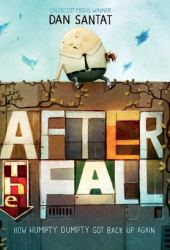 After the Fall: How Humpty Dumpty Got Back up Again Book