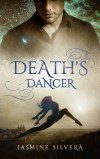 Death's Dancer by Jasmine Silvera
