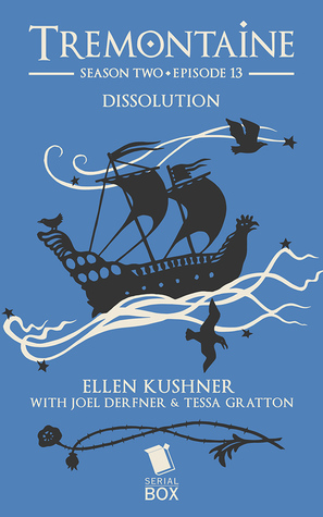 Dissolution (Tremontaine #2.13)