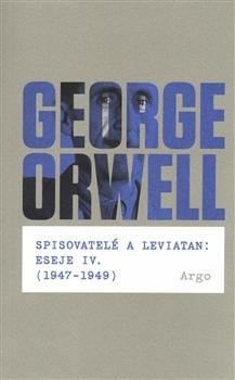 Spisovatelé a leviatan: Eseje IV. (1947-1949)