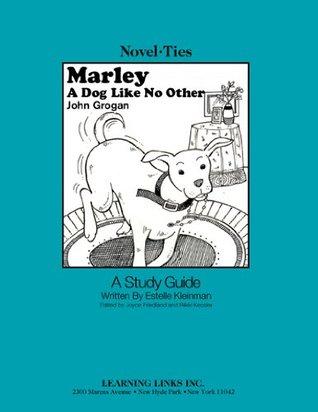 Marley: a Dog Like No Other: Novel-Ties Study Guide