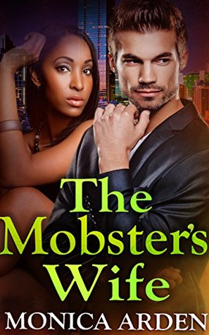 The Mobster's Wife: A BWWM Italian Mafia Romance