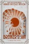 Breaker and the Sun (Paper Stars #2)