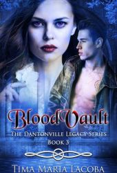 BloodVault (The Dantonville Legacy #3)