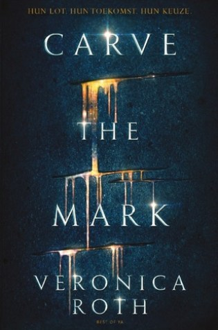 Carve the Mark (Carve the Mark #1) – Veronica Roth