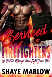 Serviced by Firefighters