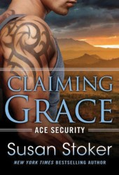 Claiming Grace (Ace Security #1) Book Pdf