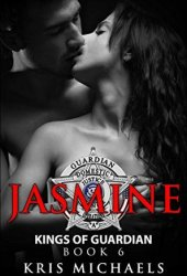 Jasmine (Kings of Guardian #6)