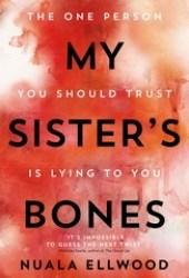 My Sister's Bones Pdf Book