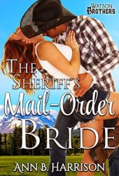 The Sheriff's Mail-Order Bride (The Watson Brothers #2) Book Pdf