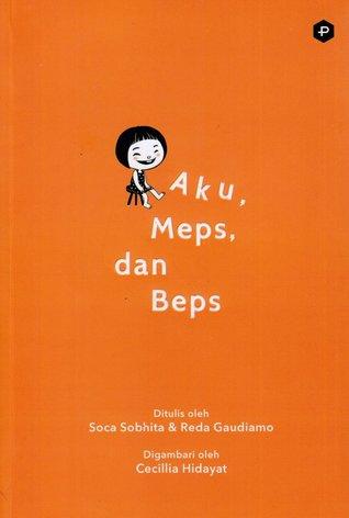 Aku, Meps dan Beps Book Cover