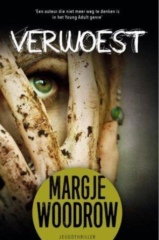 Verwoest – Margje Woodrow
