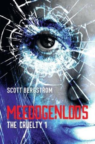 Meedogenloos (The Cruelty #1) – Scott Bergstrom