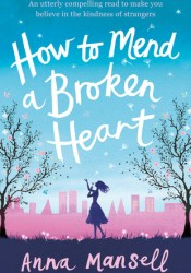 How to Mend a Broken Heart Pdf Book