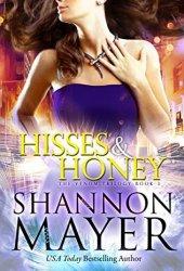 Hisses and Honey (The Venom Trilogy, #3) Book
