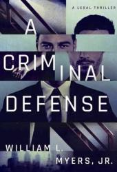 A Criminal Defense (Philadelphia Legal #1) Book Pdf