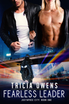Fearless Leader by Tricia Owens