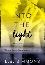Into the Light (Chosen Paths, #1) Pdf Book
