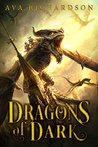 Dragons of Dark (Upon Dragon's Breath, #3)