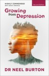 Growing from Depression, Second Edition by Neel Burton