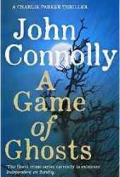 A Game of Ghosts (Charlie Parker, #15) Pdf Book