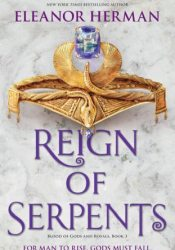 Reign of Serpents (Blood of Gods and Royals, #3) Pdf Book