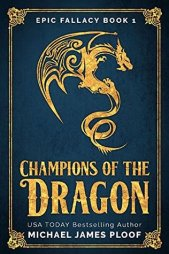 Cover - Champions of the Dragon by Michael James Ploof