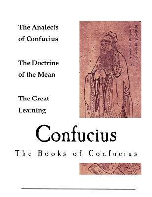 Confucius: The Books of Confucius