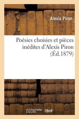 PoéSies Choisies Et Pièces InéDites D'Alexis Piron