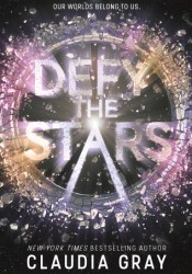 Defy the Stars (Constellation, #1) Pdf Book