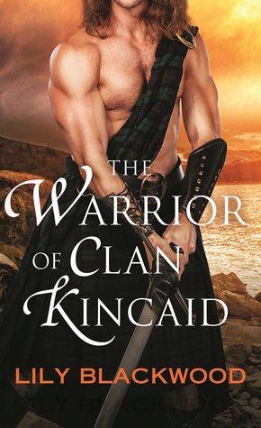 The Warrior of Clan Kincaid (Highland Warrior, #3)