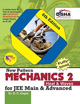 Mechanics 2, Heat and Waves for JEE Main & Advanced